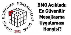 BMO Açıkladı: En Güvenilir Mesajlaşma Uygulaması Hangisi?