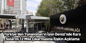 Türkiye'den Yunanistan'ın İyon Denizi'nde Kara Sularını 12 Mile Çıkarmasına İlişkin Açıklama