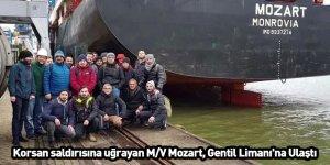 Korsan saldırısına uğrayan M/V Mozart, Gentil Limanı'na Ulaştı