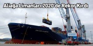 Aliağa Limanları 2020'de Rekor Kırdı