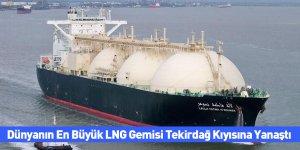Dünyanın En Büyük LNG Gemisi Tekirdağ Kıyısına Yanaştı
