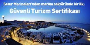 Setur Marinaları'ndan Marina Sektöründe Bir İlk: Güvenli Turizm Sertifikası