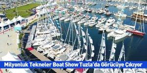 Milyonluk Tekneler Boat Show Tuzla'da Görücüye Çıkıyor