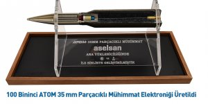 100 Bininci ATOM 35 mm Parçacıklı Mühimmat Elektroniği Üretildi