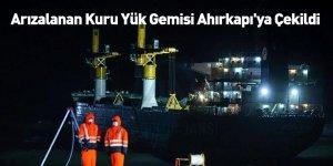 Arızalanan Kuru Yük Gemisi Ahırkapı'ya Çekildi