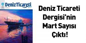 Deniz Ticareti Dergisi'nin Mart Sayısı Çıktı!