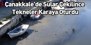 Çanakkale'de Sular Çekilince Tekneler Karaya Oturdu
