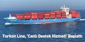 Turkon Line, 'Canlı Destek Hizmeti' Başlattı