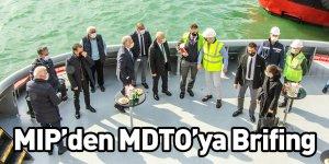 MIP'den MDTO'ya Brifing