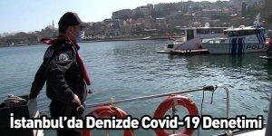 İstanbul'da Denizde Covid-19 Denetimi