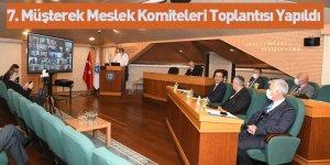 7. Müşterek Meslek Komiteleri Toplantısı Yapıldı