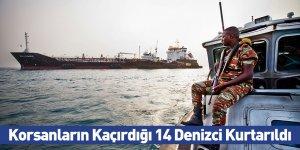 Korsanların Kaçırdığı 14 Denizci Kurtarıldı