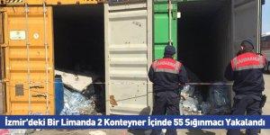 İzmir'deki Bir Limanda 2 Konteyner İçinde 55 Sığınmacı Yakalandı
