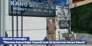 """Mehmet Yunusoğlu: """"Ülkemize Katma Değer Kazandıracak Girişimlerimiz Devam Edecek"""""""