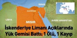 İskenderiye Limanı Açıklarında Yük Gemisi Battı: 1 Ölü, 1 Kayıp