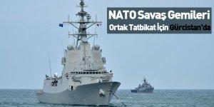 NATO Savaş Gemileri Ortak Tatbikat İçin Gürcistan'da