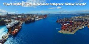 Yılport Holding, Dijital Dönüşümde Itelligence Türkiye'yi Seçti!
