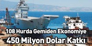 108 Hurda Gemiden Ekonomiye 450 Milyon Dolar Katkı