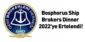 Bosphorus Ship Brokers Dinner 2022'ye Ertelendi!