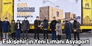 Eskişehir'in Yeni Limanı Asyaport