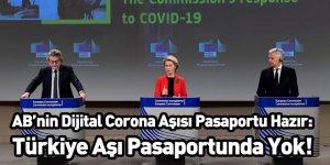 AB'nin Dijital Corona Aşısı Pasaportu Hazır: Türkiye Aşı Pasaportunda Yok
