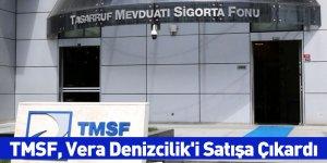 TMSF, Vera Denizcilik'i Satışa Çıkardı