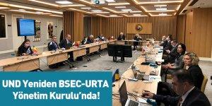 UND Yeniden BSEC-URTA Yönetim Kurulu'nda!