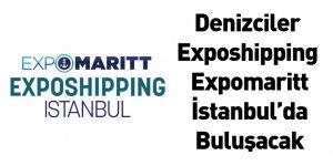 Denizciler Exposhipping Expomaritt İstanbul'da Buluşacak