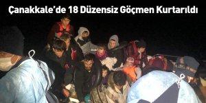 Çanakkale'de 18 Düzensiz Göçmen Kurtarıldı