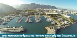 Setur Marinaları'na Üçüncü Kez ''Türkiye'nin En İyi İş Yeri' Ödülünü Aldı