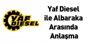 Yaf Diesel ile Albaraka Arasında Anlaşma