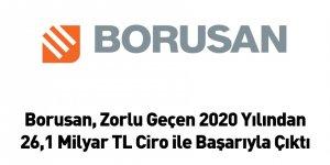 Borusan, Zorlu Geçen 2020 Yılından 26,1 Milyar TL Ciro ile Başarıyla Çıktı