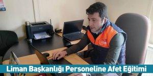 Liman Başkanlığı Personeline Afet Eğitimi
