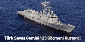 Türk Savaş Gemisi 123 Göçmeni Kurtardı