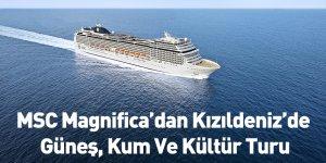 MSC Magnifica'dan Kızıldeniz'de Güneş, Kum Ve Kültür Turu