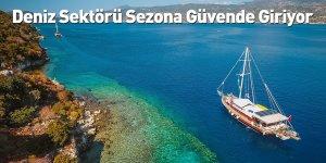 Deniz Sektörü Sezona Güvende Giriyor