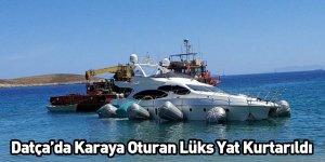 Datça'da Karaya Oturan Lüks Yat Kurtarıldı