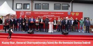Kuzey Star, General Chernyakhovsky İsimli Ro-Ro Gemisini Denize İndirdi