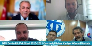 Dokuz Eylül Üniversitesi Denizcilik Fakültesi 2020-2021 Çevrim İçi Bahar Kariyer Günleri Başladı