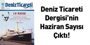 Deniz Ticareti Dergisi'nin Haziran Sayısı Çıktı!
