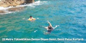 20 Metre Yükseklikten Denize Düşen Genci, Deniz Polisi Kurtardı