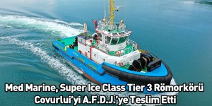 Med Marine, Super Ice Class Tier 3 Römorkörü Covurlui'yi A.F.D.J.'ye Teslim Etti