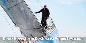 Deniz Severlerin Destekçisi Viaport Marina