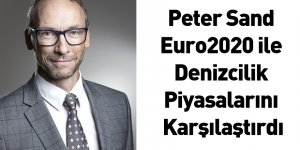 Peter Sand Euro2020 ile Denizcilik Piyasalarını Karşılaştırdı
