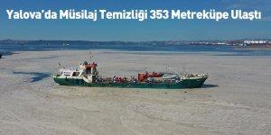 Yalova'da Müsilaj Temizliği 353 Metreküpe Ulaştı