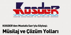KOSDER'den Mustafa Sarı'yla Söyleşi: Müsilaj ve Çözüm Yolları
