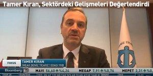 Tamer Kıran, Sektördeki Gelişmeleri Değerlendirdi
