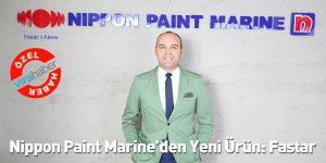 Nippon Paint Marine'den Yeni Ürün: Fastar