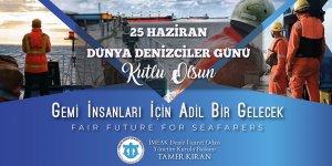"""Tamer Kıran'dan """"Dünya Denizciler Günü"""" Mesajı"""