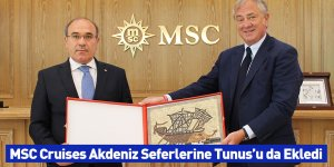MSC Cruises Akdeniz Seferlerine Tunus'u da Ekledi